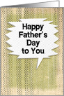 Happy Father's Day Masculine Grunge and Speech Bubbles card