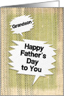 Happy Father's Day to Grandson Masculine Grunge and Speech Bubbles card