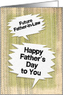 Happy Father's Day to Future Father-in-Law Masculine Grunge card