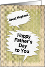 Happy Father's Day to Great Nephew Masculine Grunge Speech Bubble card