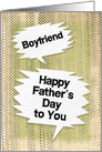 Happy Father's Day to Boyfriend Masculine Grunge Speech Bubbles card