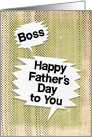 Happy Father's Day to Boss Masculine Grunge Speech Bubbles card
