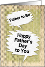 Happy Father's Day to Father to Be Masculine Grunge Speech Bubbles card