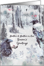 Season's Greetings to Brother and Brother-in-Law Winter Woods Ravens card