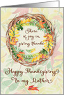 Happy Thanksgiving to Mother Pretty Leaves and Vine Wreath card