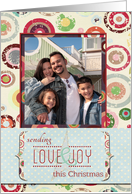 Sending Love and Joy this Christmas Photo Card
