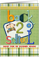 Second Grade Back to School Have Fun Crazy Letters card