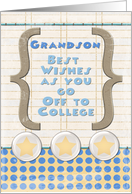 Grandson Off to College Best Wishes Stars and Notebook Paper card