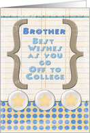 Brother Off to College Best Wishes Stars and Notebook Paper card