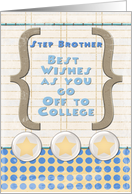 Step Brother Off to College Best Wishes Stars and Notebook Paper card