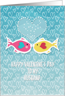 Happy Valentine's Day to Husband Two Kissing Fish in Love Bubbly Heart card