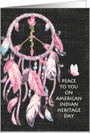 Peace to You on American Indian Heritage Day Dream Catcher Peace Sign card