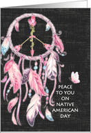 Peace to You on Native American Day Tennessee Dream Catcher Peace Sign card