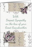 Sympathy for the loss of Great Grandmother Pretty Flowers card