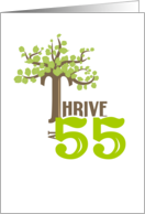 Thrive at 55 - Happy Birthday card