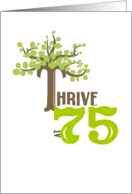 Thrive at 75 - Happy Birthday card