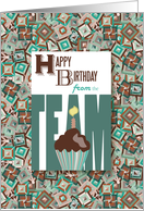 Cupcake From the Team - Happy Birthday card