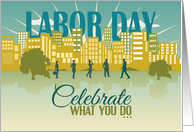 Celebrate What You Do - Happy Labor Day card