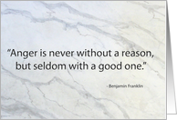 Anger Seldom Has A Good Reason card