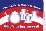 Tea Party: Who's Being Served card