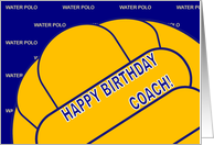 Water Polo Coach Happy Birthday From All of Us card