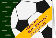 Happy Birthday Soccer Coach From All of Us card
