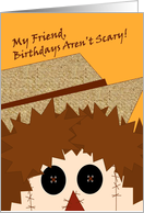Scarecrow Shares with Your Friend October Birthdays Aren't Scary! card