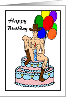 Happy Birthday Sexy Cowboy on a Birthday Cake with balloons card