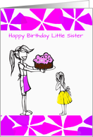 Little sister from big sister birthday, cake, pink petals, cute, card