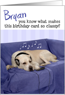Bryan Humorous Birthday Card - Dog Enjoying Music card
