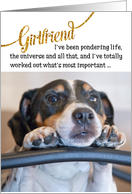 Girlfriend Birthday Card - Humorous Dog Pondering Life card