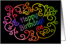 Happy Birthday with Artistic Rainbow Swirls on Black card