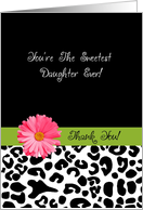 Thank You Daughter Trendy Leopard Print With Pink Flower card