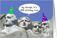 Birthday for Him on Presidents' Day, Mount Rushmore card