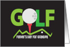 Father's Day for Grandpa with Golf Ball and Putter card