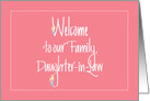 Welcome to our Family for Daughter in Law, with Flowers card