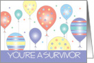 You're a Survivor, Cancer Free Celebration with Balloons card