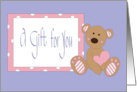 Baby Girl Gift for You, Abstract Gift with Huge Bow & Pacificers card