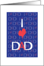 Father's Day for Dad with I Love Dad Repeated Background card