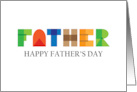 Father's Day for Father, Constructed & Colorful Geometric Letters card
