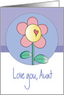 Birthday for Aunt, Love You with Single Flower with Heart card