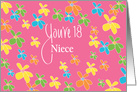 18th Birthday for Niece, Bright Flowers on Pink with Hand Lettering card