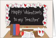 Valentine's Day for Teacher with hearts on blackboard card