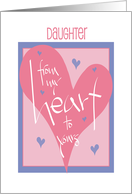Valentine's Day for daughter from my heart to yours card