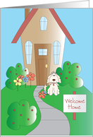 Welcome Home from Pet Dog with House and Welcome Home Sign card