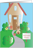 Welcome Home from Pet with House and Welcome Home Sign card