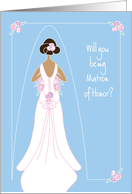 Be My Matron of Honor Invitation, Black Haired Bride and Bridal Gown card