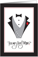 Invitations for Wedding Attendant, Be my Best Man with Tuxedo card