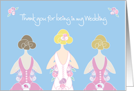 Thank you for Being in my Wedding, Blond Bride with Bridesmaids card