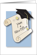 Graduation Congratulations for Police Officer, Scroll and Mortar Board card